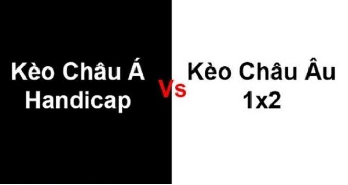 So sánh kèo Châu u và Châu Á trước khi đưa ra quyết định